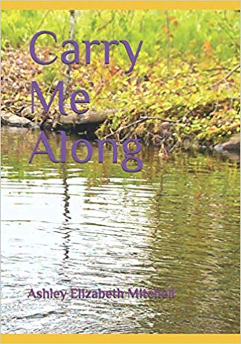 Carry Me Along a poem about grief for children with photography of Maine nature.